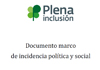Portada del documento marco de incidencia política y social de Plena inclusión