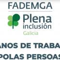 Fademga - Plena inclusión Galicia cumple 40 años