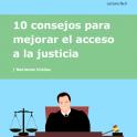 portada 10 consejos para mejorar el acceso a la justicia. Lectura fácil