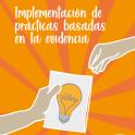 Plena inclusión. Guía. Implementación de prácticas basadas en la evidencia
