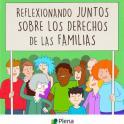 Portada de Reflexionando juntos sobre los derechos de las famililas