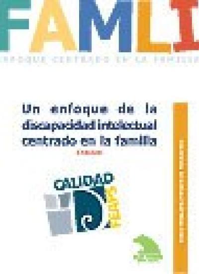 Portada del Cuaderno de Buenas Prácticas: Un enfoque de la discapacidad intelectual centrado en la familia
