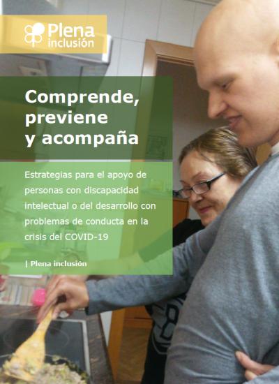Comprende,  previene  y acompaña   Estrategias para el apoyo de personas con discapacidad intelectual o del desarrollo con problemas de conducta en la crisis del COVID-19