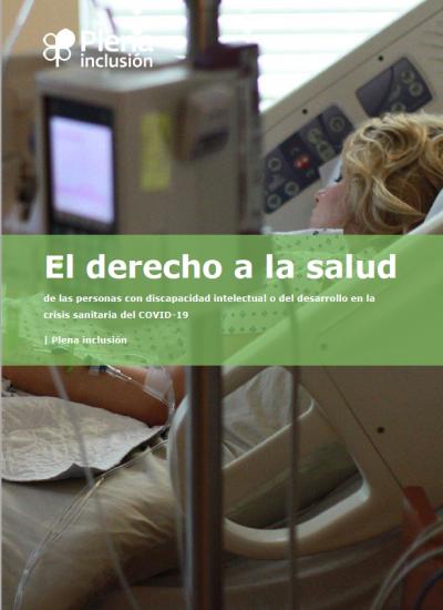 El derecho a la salud de las personas con discapacidad intelectual o del desarrollo en la crisis sanitaria del COVID19