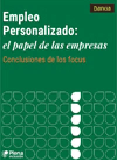 Portada de Empleo Personalizado. El papel de las empresas, conclusiones de los focus