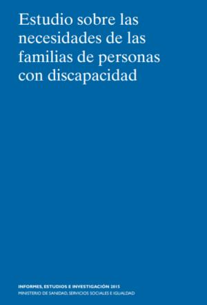 Ver Estudio sobre las Necesidades de las familias de personas con discapacidad