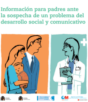 Ver Información para padres ante la sospecha de un problema del desarrollo social y comunicativo