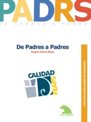 Ver Cuaderno de Buenas Prácticas: De padres a padres