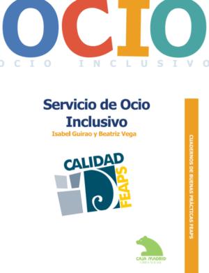Ver Cuaderno de Buenas Prácticas: Servicio de ocio inclusivo