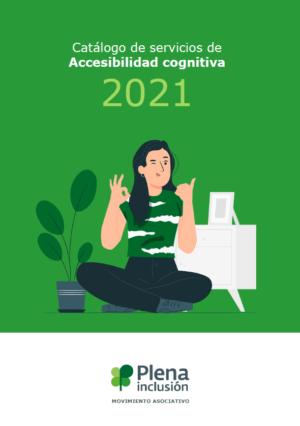 Ver Catálogo de Servicios de Accesibilidad Cognitiva de Plena inclusión