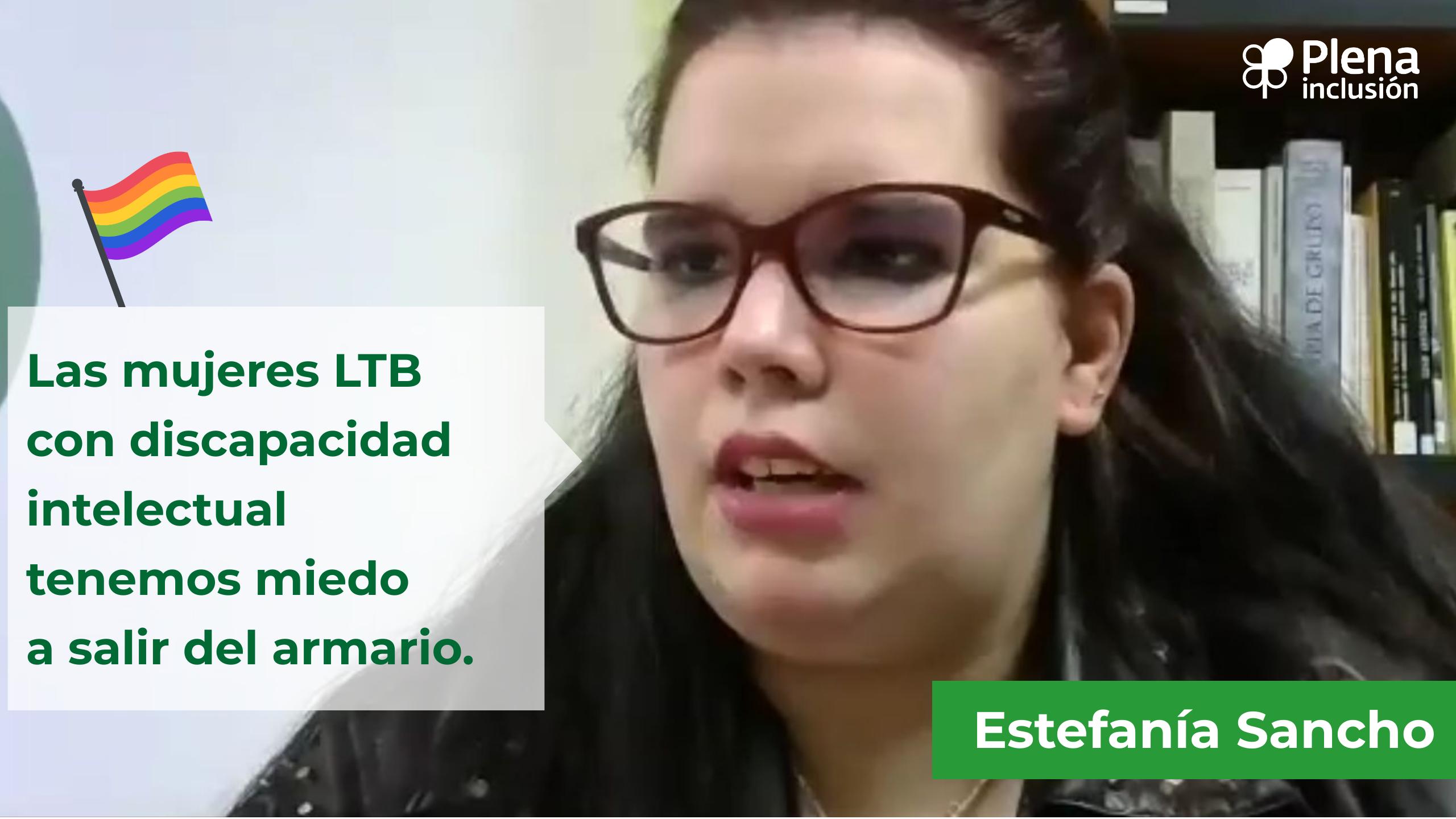 Ir a : Estefanía Sancho: «Las entidades de Plena inclusión deberían acompañar a personas LGTB con discapacidad intelectual a conocer colectivos LGTBI»
