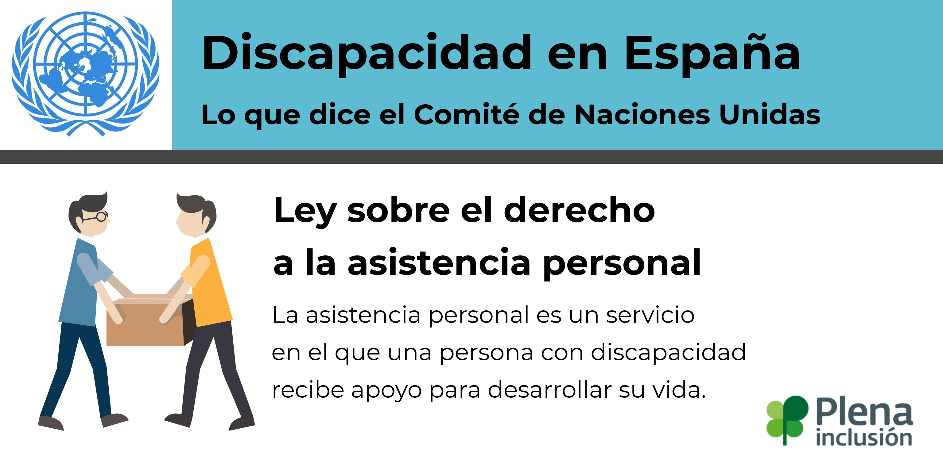 Ir a : Lo que dice el Comité: España debe hacer una ley de asistencia personal