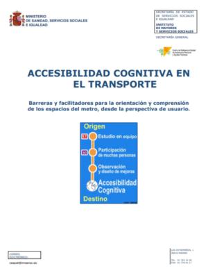 Ver Accesibilidad cognitiva en el transporte. Barreras y facilitadores para la orientación y comprensión de los espacios del metro, desde la perspectiva de usuario