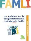 Ver Cuaderno de Buenas Prácticas: Un enfoque de la discapacidad intelectual centrado en la familia
