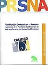 Ver Cuaderno de Buenas Prácticas. Planificación Centrada en la Persona