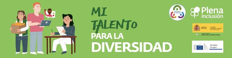 Ir a : Nace la nueva comunidad en LinkedIn 'Mi talento para la diversidad: inclusión laboral de las personas con discapacidad intelectual'