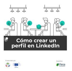 Ver Cómo crear un perfil en LinkedIn