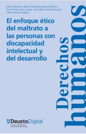 Ver El enfoque ético del maltrato a las personas con discapacidad intelectual y del desarrollo