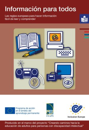 Ver Información para todos. Pautas europeas de la lectura fácil