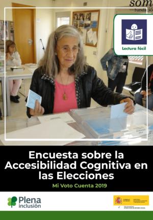 Ver Encuesta sobre la Accesibilidad Cognitiva en las Elecciones. Mi voto cuenta 2019