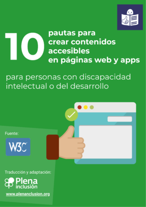 Ver 10 pautas para crear contenidos accesibles en páginas web y apps