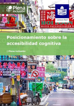 Ver Posicionamiento sobre accesibilidad cognitiva. Lectura fácil