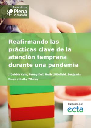 Ver Reafirmando las prácticas clave de la atención temprana durante una pandemia