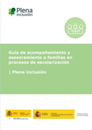 Ver Guía de acompañamiento y asesoramiento a familias en procesos de escolarización