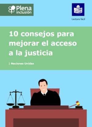Ver 10 consejos para mejorar el acceso a la justicia. Lectura fácil