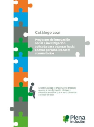 Ver Catálogo de Pilotajes 2021 de Plena inclusión
