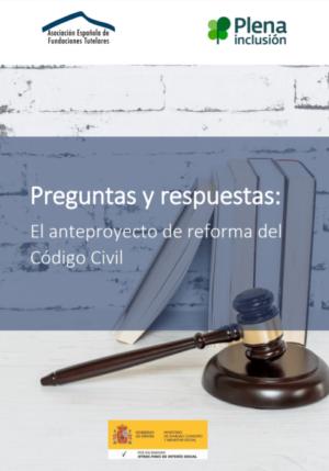Ver Preguntas y respuestas: El anteproyecto de reforma del Código Civil