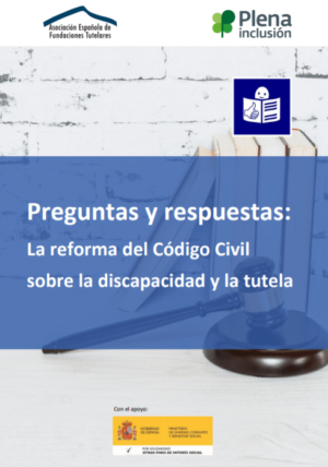 Ver Preguntas y respuestas sobre el anteproyecto de reforma del Código Civil. Lectura fácil