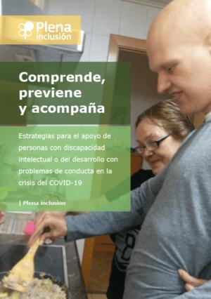 Ver Comprende, previene y acompaña. Estrategias para el apoyo de personas con discapacidad intelectual o del desarrollo con problemas de conducta en la crisis del COVID-19