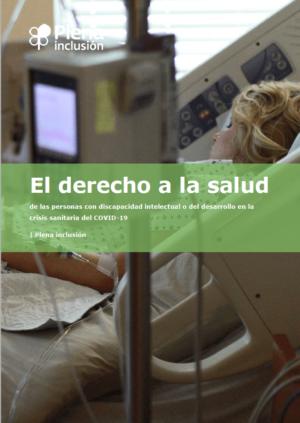 Ver El derecho a la salud de las personas con discapacidad intelectual o del desarrollo en la crisis sanitaria del COVID19