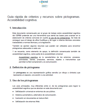 Ver Guía rápida de criterios y recursos sobre pictogramas. Accesibilidad cognitiva.