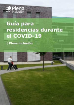 Ver Guía práctica para residencias de personas con discapacidad intelectual o del desarrollo ante la pandemia de coronavirus COVID-19