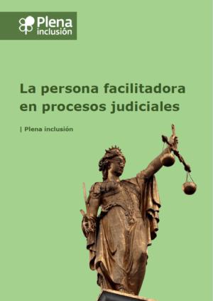 Ver La persona facilitadora en procesos judiciales