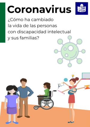 Ver Coronavirus. ¿Cómo ha cambiado la vida de las personas con discapacidad intelectual o del desarrollo?