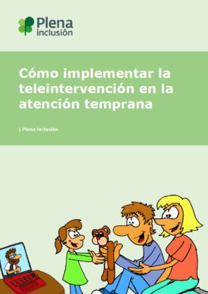 Ver Cómo implementar la teleintervención  en la atención temprana