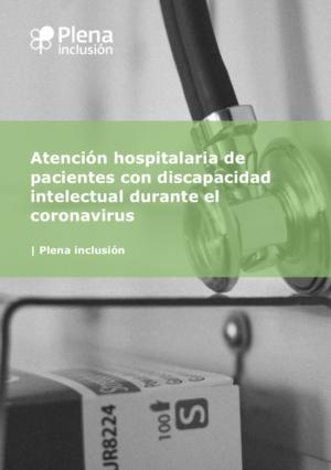 Ver Guía para la atención hospitalaria de pacientes con discapacidad intelectual durante el coronavirus