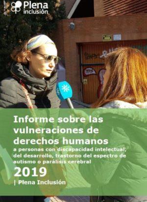 Ver Informe sobre las vulneraciones de derechos humanos a personas con discapacidad intelectual 2019