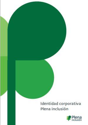 Ver Identidad corporativa de Plena inclusión (resumen)