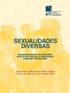 Ver Sexualidades Diversas. Manual para la atención a la diversidad sexual de personas con discapacidad intelectual o del desarrollo