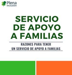 Ver Razones para tener un Servicio de Apoyo a Familias