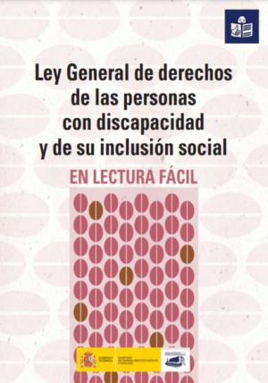 Ver Ley General de derechos de las personas con discapacidad y de su inclusión social. Lectura fácil