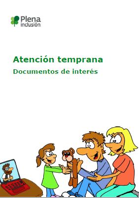 Ver Documentos de interés sobre la atención temprana