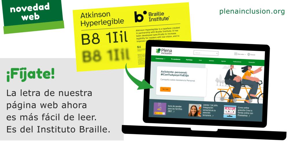 ¡Fíjate! La letra de nuestra página web ahora es más fácil de leer. Es del Instituto Braille.